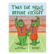 Florida T ' Was The Night Before Kickoff Kids Book