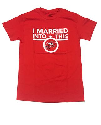 Western Kentucky I Married Into This T-Shirt