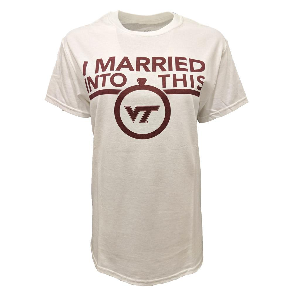 Virginia Tech Married Into This T- Shirt
