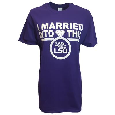 LSU I Married Into This T-Shirt