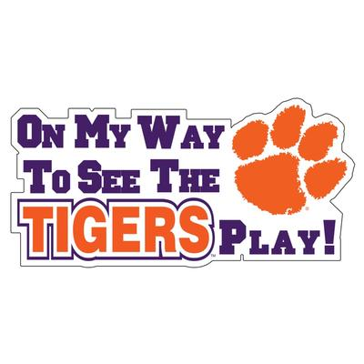 Clemson On My Way To See The Tigers Play Magnet 16