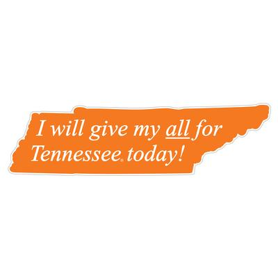 Tennessee I Will Give My All Sign 14
