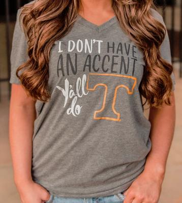 I Don't Have An Accent Y'all Do Short Sleeve Tee