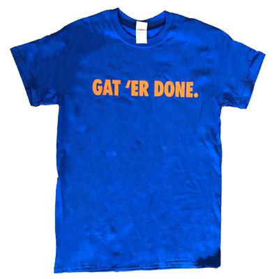 Florida Gat'er Done 2 for $28 Tee