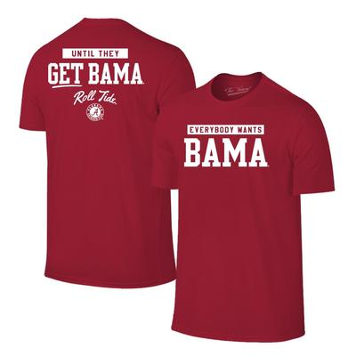 Alabama Everybody Wants BAMA Tee Shirt
