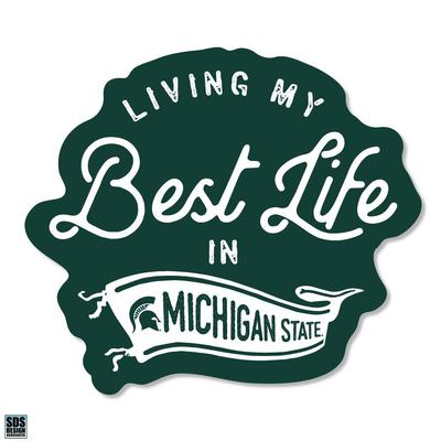 Michigan State SDS Design Best Life Decal