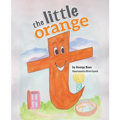 The Little Orange T By George Bove