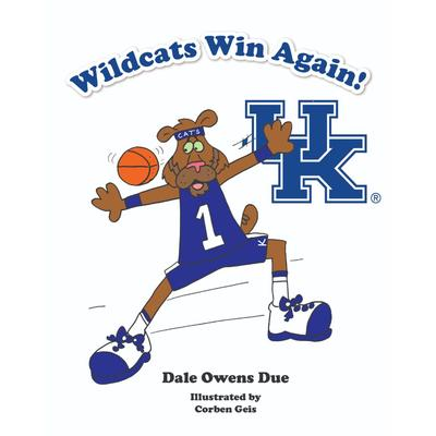 Wildcats Win Again! by Dale Owens Due