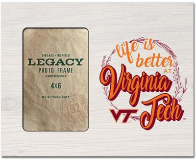 Virginia Tech Legacy Life Is Better Picture Frame