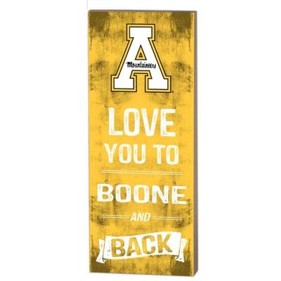 Appalachian State Love You To Boone And Back Plaque