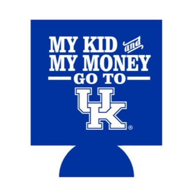 Kentucky My Kid and My Money Go To UK Can Hugger