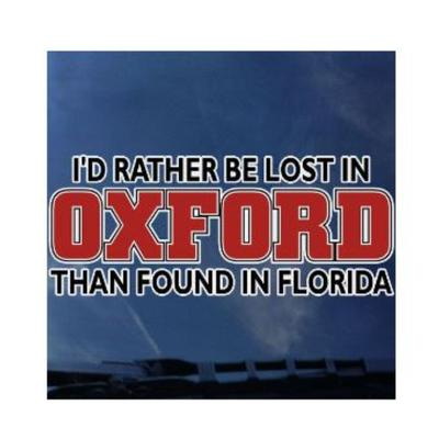 Miami I'd Rather Be Lost in Oxford Decal