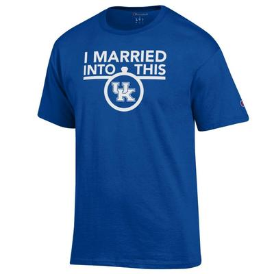 Kentucky Champion I Married Into This Tee