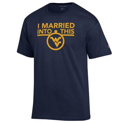 West Virginia Champion I Married Into This Tee