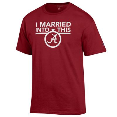 Alabama Champion Women's I Married Into This Tee