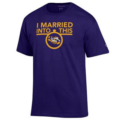LSU Champion Women's I Married Into This Tee
